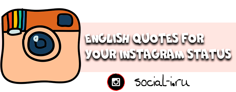 English Quotes for your Instagram Status